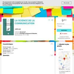 La science de la communication - Judith Lazar