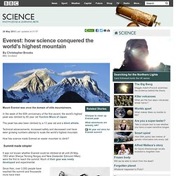 BBC Science - Everest: how science conquered the world's highest mountain