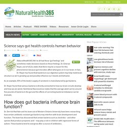 Science says gut health controls human behavior