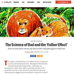 The Science of Dad and the 'Father Effect'
