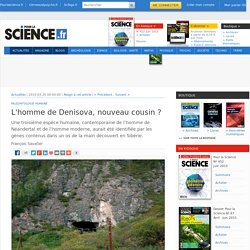 L'homme de Denisova, nouveau cousin ?