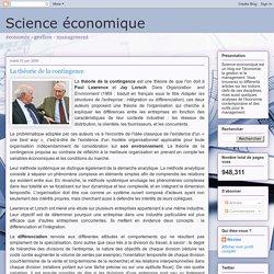 Science économique: La théorie de la contingence
