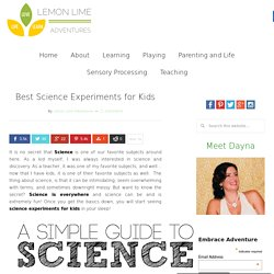 Best Science Experiments for Kids