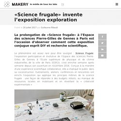 «Science frugale» invente l'exposition exploration