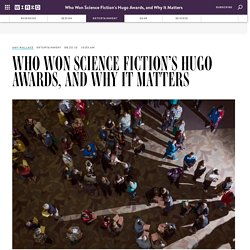 Who Won Science Fiction's Hugo Awards, and Why It Matters