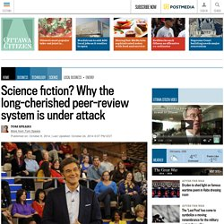 Science fiction? Why the long-cherished peer-review system is under attack