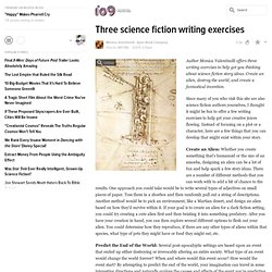 Three science fiction writing exercises