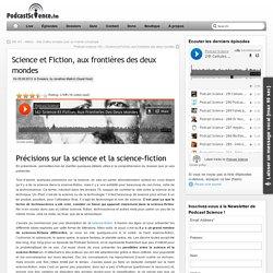 Science et Fiction, aux frontières des deux mondes