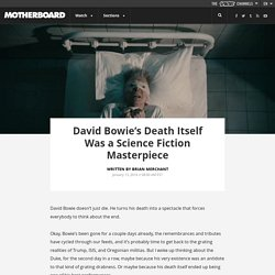 David Bowie's Death Itself Was a Science Fiction Masterpiece