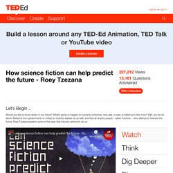 How science fiction can help predict the future - Roey