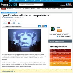 Quand la science-fiction se trompe de futur : Une science-fiction visionnaire
