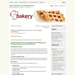 Baking and Baking Science Part 9 – Pies, Doughs and Fillings