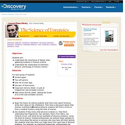 The Science of Forensics - Lesson Plan Library
