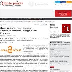 Open science, open access : compte-rendu d'un voyage à San Francisco