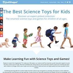 Best Science Toys & Games For Babies, Toddlers & Kids 2016