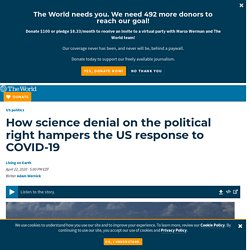 Science denial on the right hampers US response to COVID-19