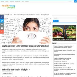 The Science Behind a Healthy Weight Loss - Healthy Living Benefits