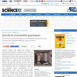 Suicide et immortalité quantiques