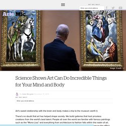 Science Shows Art Can Do Incredible Things for Your Mind and Body