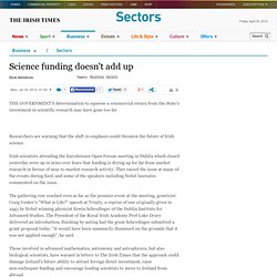 Science funding doesn't add up - The Irish Times - Mon, Jul 16