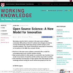 Open Source Science: A New Model for Innovation