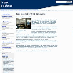 e-Science - Kids inspired by Grid Computing