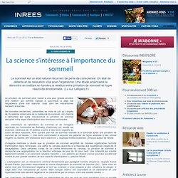 27/06/12 La science s'intéresse à l'importance du sommeil
