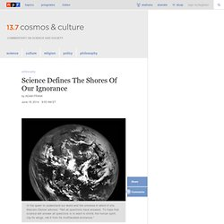 Does Science Have Limits? : 13.7: Cosmos And Culture