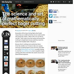 The science and art of mathematically perfect bagel cutting