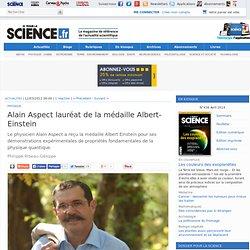 Alain Aspect lauréat de la médaille Albert-Einstein