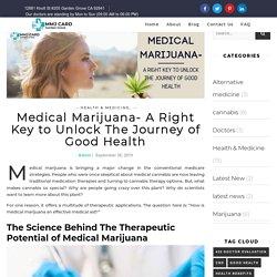 Medical Marijuana- A Right Key to Unlock The Journey of Good Health