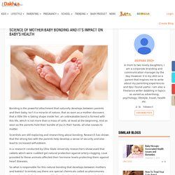 Science Of Mother-Baby Bonding And It's Impact On Baby's Health – Just dakhila