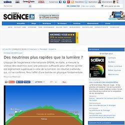 Des neutrinos plus rapides que la lumière ?