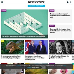 Science news and science jobs from New Scientist