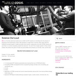 Science Out Loud — MIT+K12 Videos