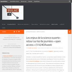 Les enjeux de la science ouverte : retour sur les 6e journées « open access » (1/4) #OAweek – Le Carreau de la BULAC
