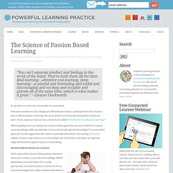 The Science of Passion Based Learning