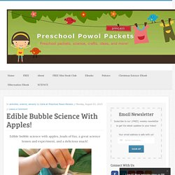Edible Bubble Science With Apples!