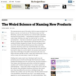 The Weird Science of Naming New Products
