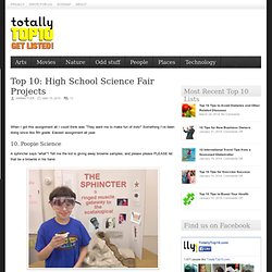 Science Project - Top 10 High School Science Fair Projects