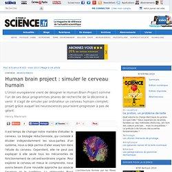 Human brain project : simuler le cerveau humain