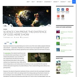 Science Can Prove the Existence of God; Here's How
