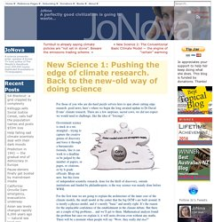 New Science 1: Pushing the edge of climate research. Back to the new-old way of doing science