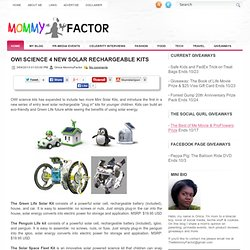 OWI science 4 new solar rechargeable kits ~ The Mommy Factor: NYC Parenting Blog