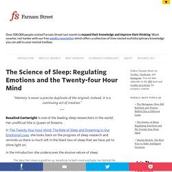 The Science of Sleep: Regulating Emotions and the Twenty-four Hour Mind