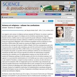 """Science et religions : refuser les confusions - dossier """"Science et religions"""""""