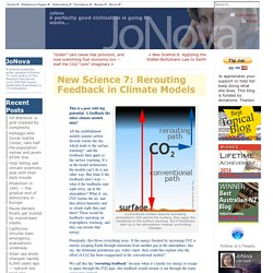 New Science 7: Rerouting Feedback in Climate Models