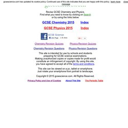 GCSE SCIENCE - The Best Revision for CHEMISTRY and PHYSICS.