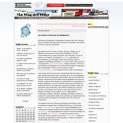 La science revue par les blogueurs : Le blog des blogs