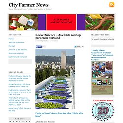 Rocket Science – An edible rooftop garden in Portland - City Farmer News